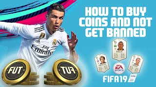 FIFA 19 - HOW TO BUY COINS WITHOUT GETTING BANNED BY EA!