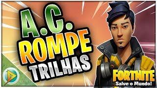 A.C. ROMPE TRILHAS (FORASTEIRO) | Fortnite: Salve o Mundo
