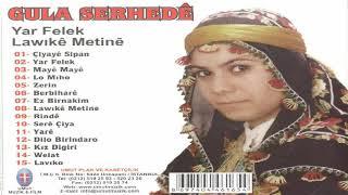 Güla Serhede / En Güzel Kürtçe Şarkılar (KÜRTÇE DAMAR ŞARKILAR)