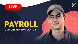 Payroll AO VIVO com Jefferson Laatus no modalmais! 07.06.2019