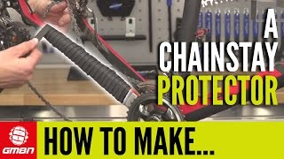 How To Make A Chainstay Protector | Mountain Bike Maintenance