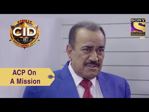 Your Favorite Character | ACP Pradyuman On A Mission | CID