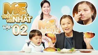 Mẹ Tuyệt Vời Nhất-Tập 2: Quỳnh Trần JP lần đầu tiết lộ lương Youtube, thức trắng đêm vì sợ mất bé Sa
