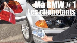 Ma BMW E46 #1 Les clignotants !