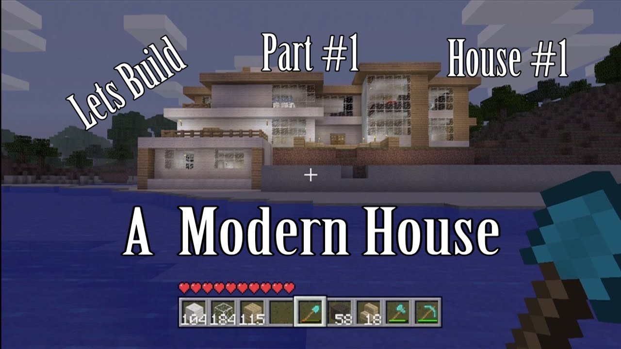 HD Lets Build a Modern House Part 1 House 1 YouTube