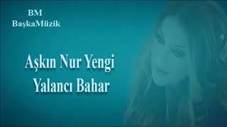 Aşkın Nur Yengi Yalancı Bahar Karaoke