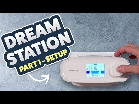 Philips Respironics Dreamstation Tutorial / Review Part 1 Of 3 - Basic Setup