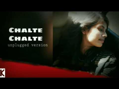 Chalte Chalte ft. || Kashyapi Bisen || Unplugged Female Cover ||