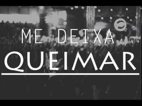 Colo de Deus  - Me Deixa Queimar // Sala do Trono (Musica Nova 2017)