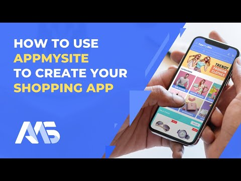 How to Use AppMySite to Create Your Shopping App | AppMySite Online App Creator