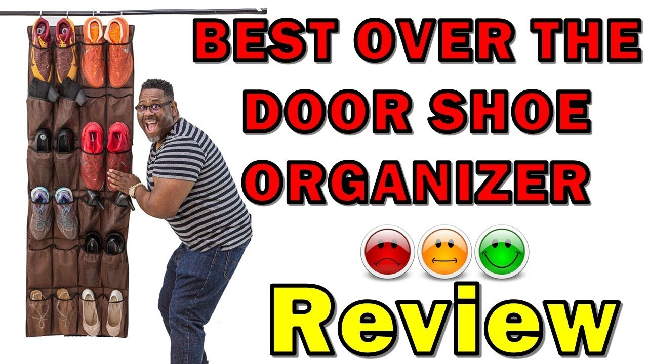 BEST OVER THE DOOR SHOE ORGANIZER FOR LARGE SHOES For Busy Men And Women
