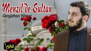 Gambar cover Cengizhan YILMAZ / Menzilde Sultan 2019 İlahi Albüm'ü