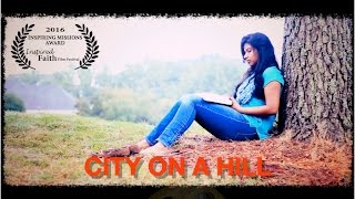 Download Video City on a hill award winning Christian Short Movie MP3 3GP MP4