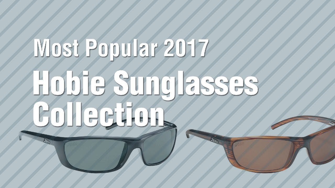 f51d3cc1609 Hobie Sunglasses Collection    Most Popular 2017 - YouTube