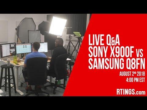 Live Q&A Sony X900F vs Samsung Q8FN - RTINGS com