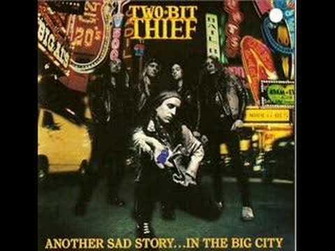 Two Bit Thief - One Sad Day