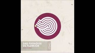 Flowjob - we dont wanna scare your children (sad paradise remix)