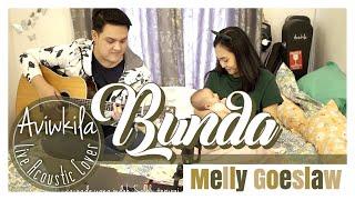 BUNDA - MELLY GOESLAW Acoustic Cover by Aviwkila