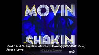 Jaxx n Lowe - Movin