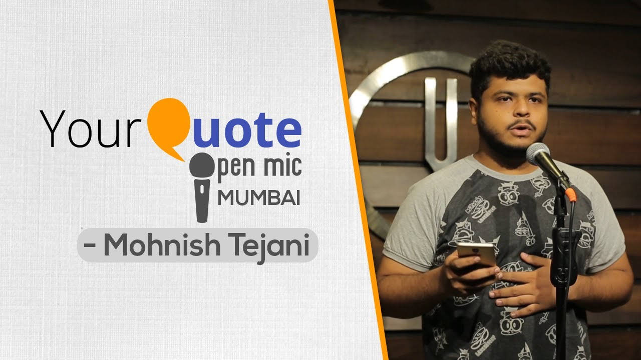 'Love Story' & 'Let The Girl Child Live' by Mohnish T. | English Poetry | YQ – Mumbai (Open Mic 2)