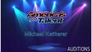 Michael Ketterer: AUDITIONS Act on AGT Season 13 | REACTION |