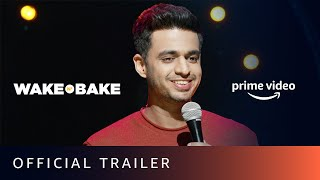 Wake N Bake Official Trailer Rohan Joshi Stand up Comedy Amazon Prime Video