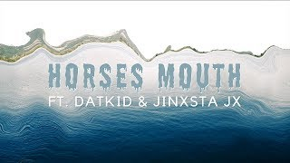 Baileys Brown - Horses Mouth Feat: Datkid & Jinxsta JX (OFFICIAL VIDEO)