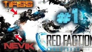 Red Faction Armageddon avec Nevik - Episode #1 : Le Let