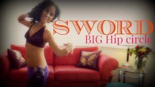 Sword belly dancing - big hip circles with a balanced sword