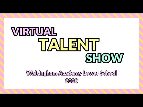 Walsingham Academy Lower School Virtual Talent Show 2020