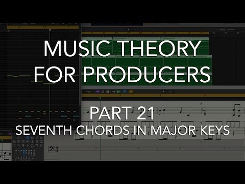 Music Theory for Producers #21 - Seventh Chords in Major Keys