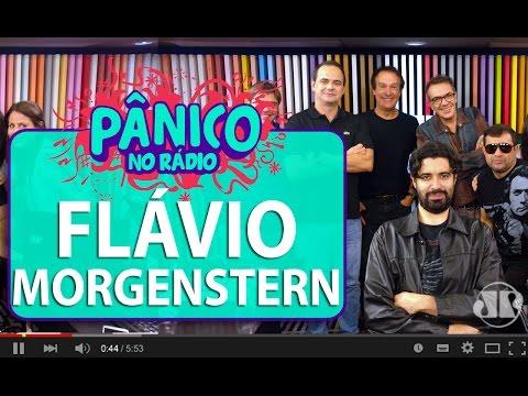 Flávio Morgenstern - Pânico - 11/05/16