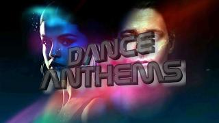 DANCE ANTHEMS (Week 8, 22 February 2017)