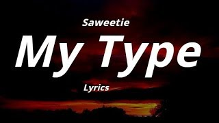 Saweetie  -  My Type  (Lyrics)