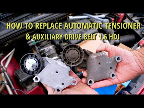 How to Replace Tensioner Drive Belt 1.6 hdi, 1.6 tdci – Citroen / Peugeot