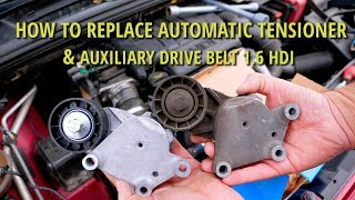 How to Replace Tensioner Drive Belt 1.6 hdi, 1.6 tdci - Citroen / Peugeot