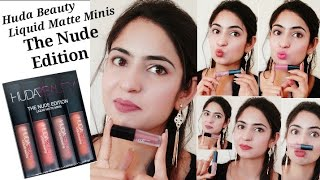 Huda Beauty Liquid Matte Minis-Nude Edition/Swatches+ Review/ #stylingcornerbytulikajagga