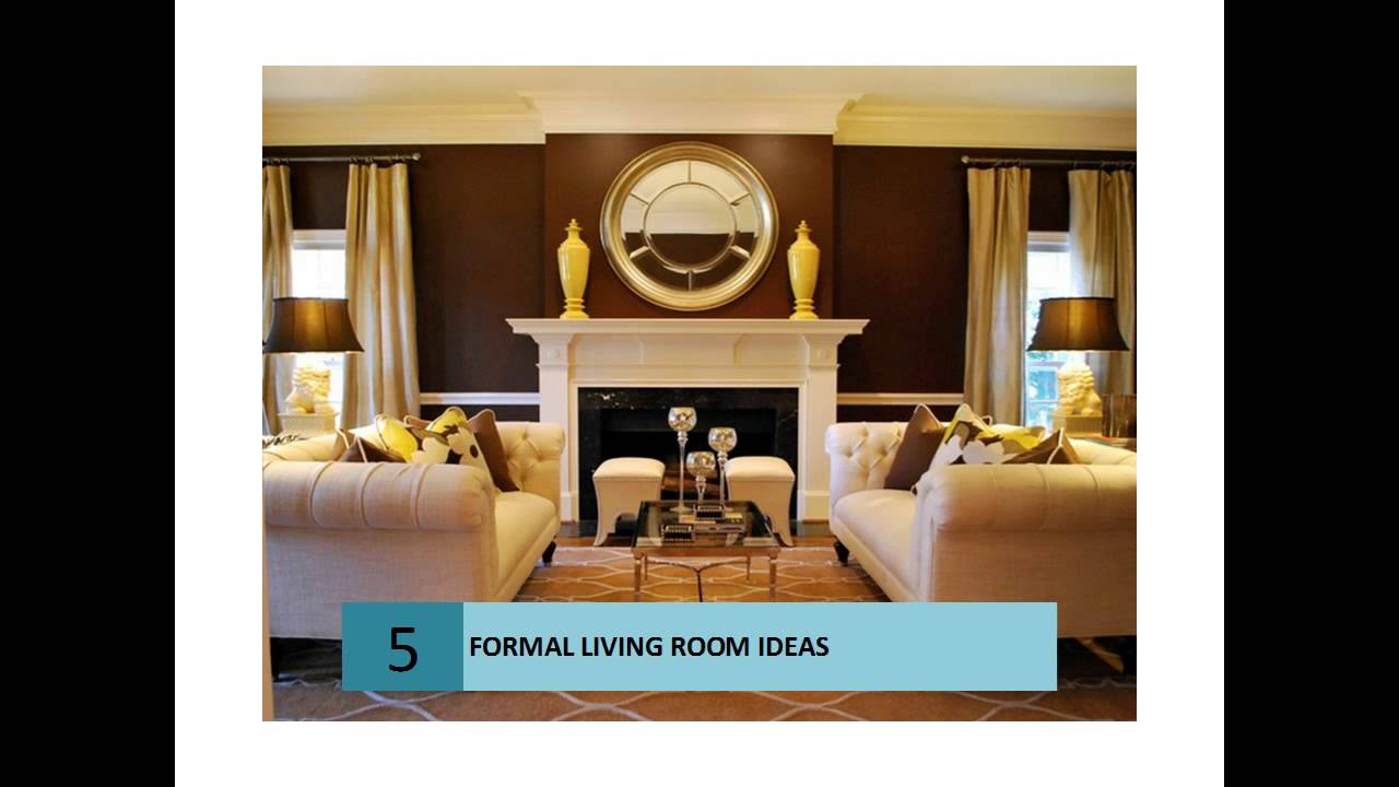 Formal Living Room Decorating Ideas Part 39