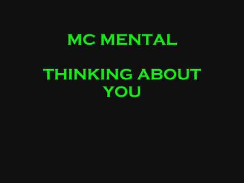 MC Mental - Thinking About You