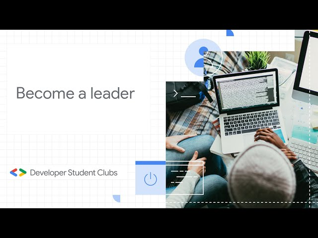 Become A Developer Student Club Lead