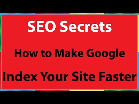 How to Make Google Index Your Website and Your Web Page Fast