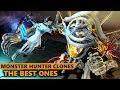 The Best Monster Hunter Clones | Monster Hunter Inspired Games