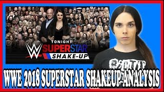 WWE 2018 SUPERSTAR SHAKEUP ANALYSIS