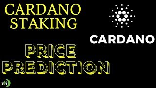 CARDANO STAKING PRICE PREDICTION