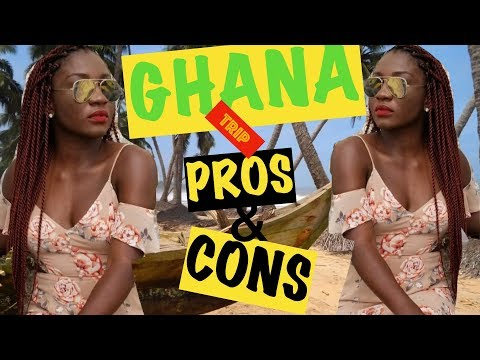 What I HATED and LOVED on my trip to GHANA