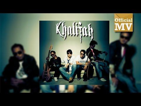 Khalifah - Lagu Untuk Adinda (Official Music Video)