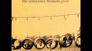 The Innocence Mission - 6 - Happy, The End - Glow (1995)