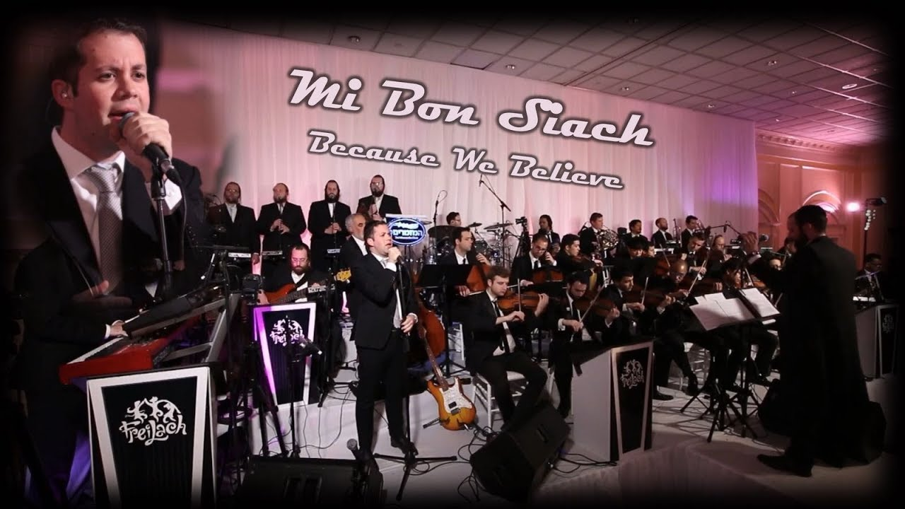 The Freilach Band Chuppah Series - Mi Bon Siach ft. Simcha Leiner, Mezamrim - Because We Believe