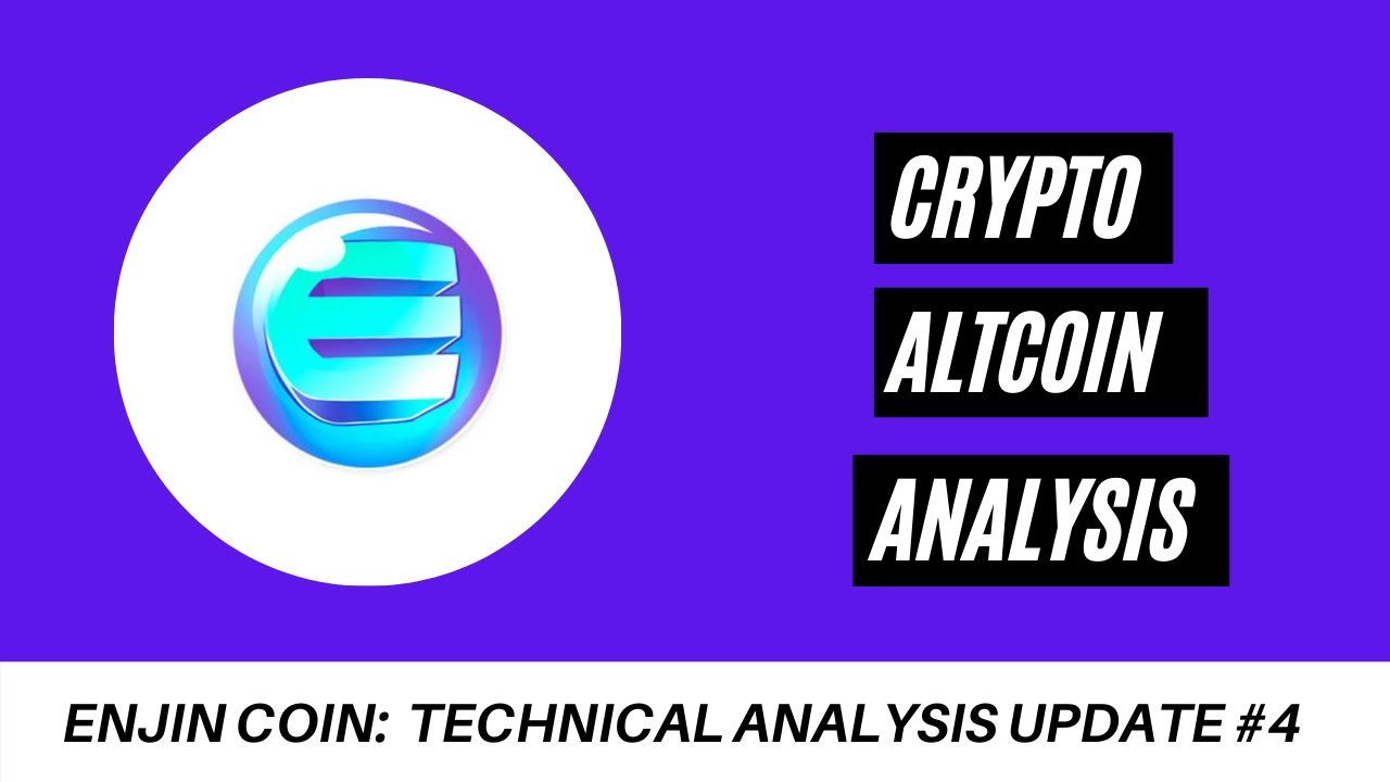 ENJIN COIN TECHNICAL ANALYSIS UPDATE #4