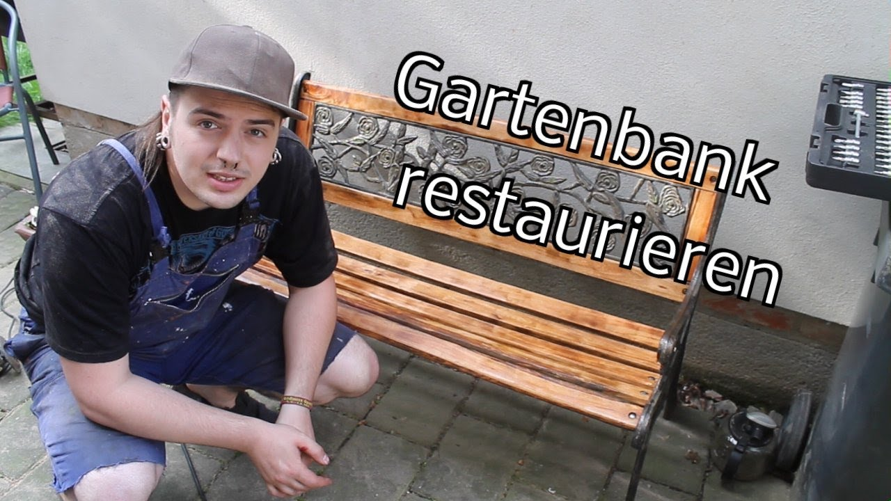 Gartenbank selber restaurieren/renovieren anstatt neu bauen - YouTube
